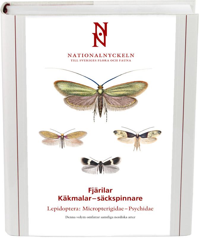 Fjärilar: Käkfjärilar - säckspinnere. Micropterigidae - Psychidae
