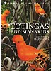 Cotingas and Manakins