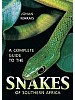 Complete Guide to Snakes of Southern Africa