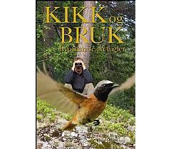 KIKK og BRUK - hvordan se på fugler