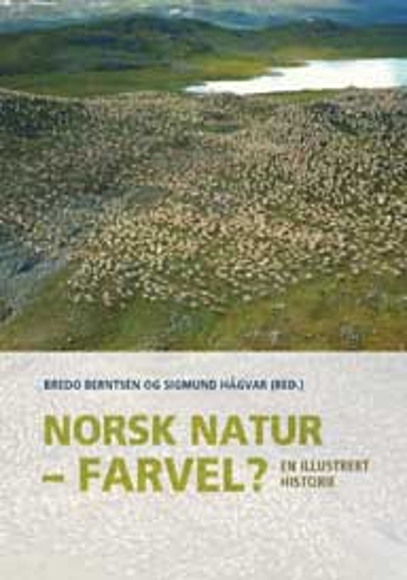 Norsk natur – farvel?
