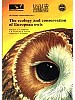 The Ecology and Conservation of European Owls