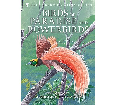Birds of Paradise and Bowerbirds